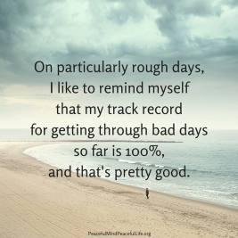 rough days